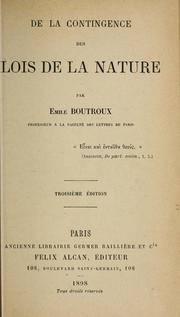Cover of: De la contingence des lois de la nature by Emile Boutroux