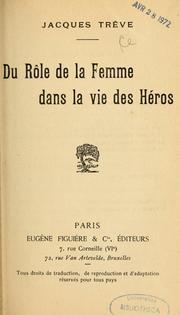 Du rôle de la femme dans la vie des héros