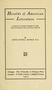 Heralds of American literature by Annie Russell Marble