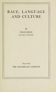 Race, language and culture by Franz Boas