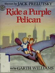 Cover of: Ride a Purple Pelican (Mulberry Books) by Jack Prelutsky