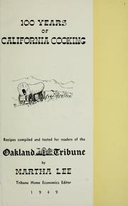 Cover of: 100 years of California cooking by Martha Lee
