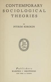 Cover of: Contemporary sociological theories by Pitirim Aleksandrovich Sorokin