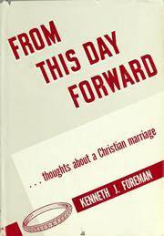 Cover of: From this day forward by Kenneth J. Foreman