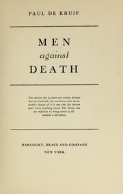 Men against death by Paul De Kruif