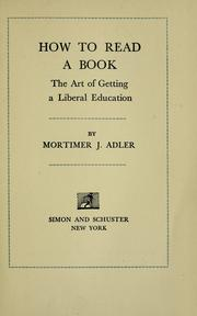 How to read a book by Mortimer Jerome Adler