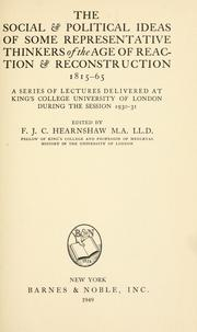 Cover of: The social & political ideas of some representative thinkers of the age of reaction & reconstruction, 1815-65 by F. J. C. Hearnshaw