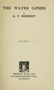 Cover of: The water gipsies by Herbert, A. P. Sir