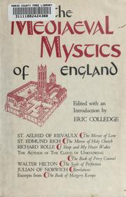 The mediaeval mystics of England by Edmund Colledge