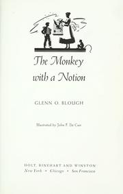 Cover of: The monkey with a notion by Glenn Orlando Blough