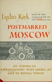 Postmarked Moscow by Lydia Kirk