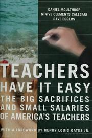 Teachers Have It Easy by Dave Eggers