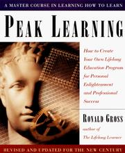 Cover of: Peak learning by Ronald Gross