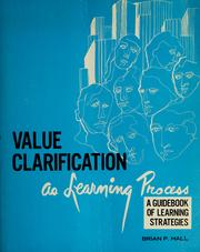 Value clarification as learning process by Brian P. Hall