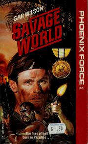 Cover of: Savage world by Gar Wilson