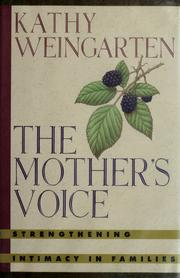 The mother&#39;s voice by Kathy Weingarten