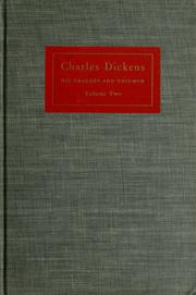 Charles Dickens, his tragedy and triumph by Edgar Johnson