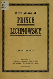 Revelations of Prince Lichnowsky .. by Lichnowsky, Karl Max Frst von
