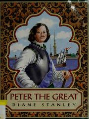 Cover of: Peter the Great by Diane Stanley