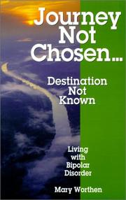 Journey Not Chosen...Destination Not Known PDF