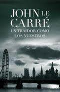 Cover of: Un traidor como los nuestros by John le Carré