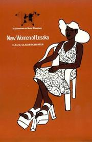 New women of Lusaka by Ilsa M. Glazer Schuster