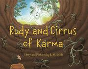 Rudy and Cirrus of Karma by R. M. Smith
