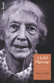 A Joyful Pilgrimage by Emmy Arnold
