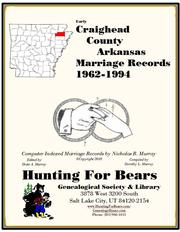 Craighead County Arkansas Marriage Records 1962-1994 by Nicholas Russell Murray