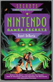 Nintendo games secrets by Rusel DeMaria