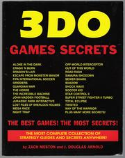 3DO Games Secrets by Zach Meston, J. Douglas Arnold