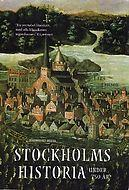 Stockholms historia under 750 år by Lars Ericson Wolke