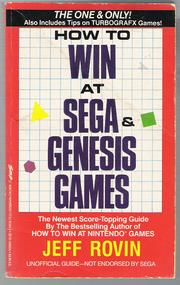 How to Win at Sega & Genesis Games by Jeff Rovin
