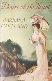 Desire of the heart by Barbara Cartland
