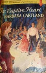 Captive heart by Barbara Cartland