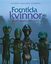 Cover of: Forntida kvinnor by Catharina Ingelman-Sundberg