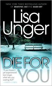 Cover of: Die for You (Vintage Crime/Black Lizard) by Lisa Unger