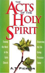 The Acts of the Holy Spirit by Arthur T. Pierson