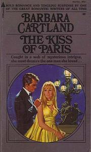 The Kiss of Paris by Barbara McCorquodale, Barbara Cartland