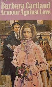 Armour Against Love by Barbara Cartland