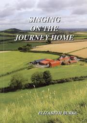 Singing on the Journey Home by Elizabeth Burke