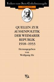 Cover of: Quellen zur Auenpolitik der Weimarer Republik 1918-1933 by Wolfgang Elz