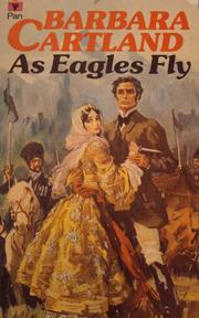 As eagles fly by Barbara Cartland
