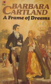 A Frame of Dreams by Barbara Cartland