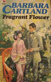 The fragrant flower by Barbara Cartland