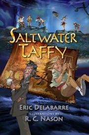 Saltwater Taffy by Eric DelaBarre