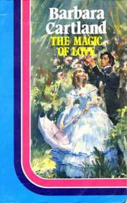 The Magic of Love by Barbara Cartland