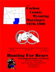 Carbon Co Wyoming Marriages 1870-1909 by Nicholas Russell Murray, David Alan Murray
