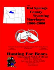 Hot Springs Co Wyoming Marriages 1900-2000 by Nicholas Russell Murray, David Alan Murray