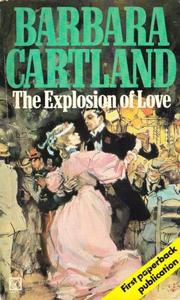 The explosion of love by Barbara Cartland